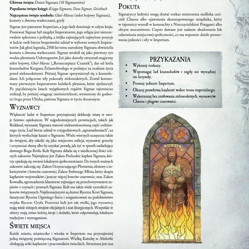 """Religie są opisane całkiem ciekawie, choć chciałoby się przeczytać więcej o """"ciemnej stronie"""". Jestem przekonany, że dodatki przyniosą MG informację o bogach Chaosu."""