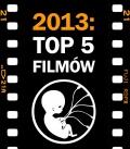 2013: Top 5 filmów