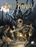 A Time to Harvest do Zewu Cthulhu dostępny w PDF-ie