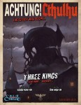 Achtung! Cthulhu - Three Kings: Call of Cthulhu Edition