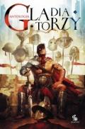 Antologia Gladiatorzy już w księgarniach