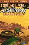Antykwariat: Gateway. Brama do gwiazd - Frederik Pohl