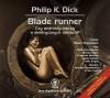 Audiobook Blade Runnera od jutra w sprzedaży
