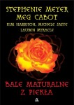 Bale maturalne z piekła - antologia