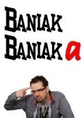 Baniak Baniaka #06: Nie mam czasu mistrzować