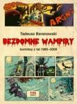Bezdomne wampiry. Komiksy z lat 1985-2009