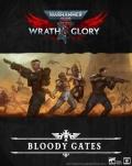 Bloody Gates - nowa przygoda do Wrath & Glory