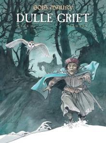 Bois-Maury #3: Dulle Griet