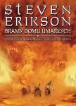 Bramy Domu Umarłych - Steven Erikson