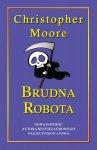 Brudna robota - Christopher Moore