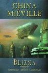 China Mieville – Blizna