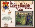 Cities & Knights of Catan, The
