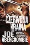 Czerwona kraina - Joe Abercrombie