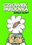 Człowiek Paroovka: Gorące głowy