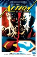 DC Odrodzenie. Superman. Action Comics #1: Ścieżka zagłady