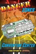 Danger Zones: Convention Center dostępne