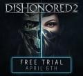 Darmowa wersja Dishonored 2 już dostępna