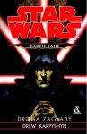 Darth Bane 1. Droga zagłady – Drew Karpyshyn