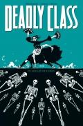 Deadly Class #6: 1988 To jeszcze nie koniec