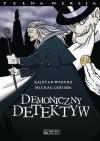 Demoniczny detektyw powróci do Łodzi