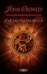 Demonomania - John Crowley