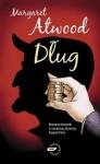 Dług. Rozrachunek z ciemną stroną bogactwa - Margaret Atwood