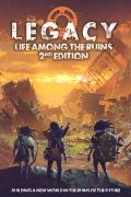 Dostępna druga edycja Legacy: Life Among the Ruins