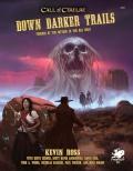 Down Darker Trails dostępne w druku