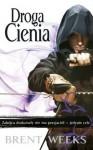 Droga Cienia - Brent Weeks