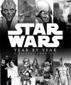Drugie spojrzenie: Star Wars Year by Year