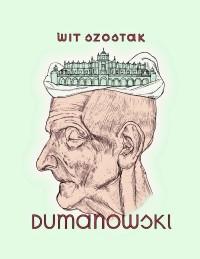 Dumanowski - rozmowa
