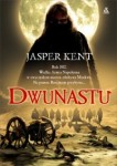 Dwunastu - Jasper Kent