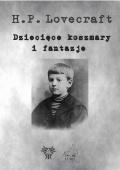 Dziecięce opowiadania Lovecrafta – po raz pierwszy w Polsce!