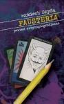 Fausteria - Wojciech Szyda