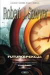 Futurospekcja - Robert J. Sawyer