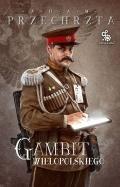 Gambit Wielopolskiego wkrótce powróci na księgarniane półki