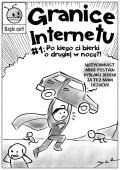 Granice Internetu #01: Po kiego ci bierki o drugiej w nocy?!