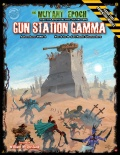 Gun Station Gamma - nowa przygoda do The Mutant Epoch