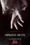 Hemlock Grove z plakatem i zwiastunem