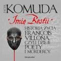 Imie-Bestii-Historia-zycia-Francois-Vill