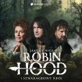 Jakub Ćwiek, Robin Hood i Storytel - oto Szmaragdowy Król