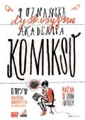 Justyna Czaja gościem kwietniowej Poznańskiej Dyskusyjnej Akademii Komiksu