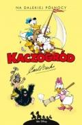 Kaczogród. Carl Barks #11: Na dalekiej północy i inne historie z lat 1949-1950