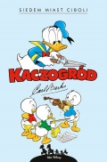 Kaczogrod-Carl-Barks-Siedem-miast-Ciboli