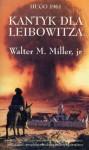 Kantyk dla Leibowitza - Walter M. Miller, Jr.