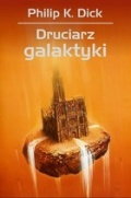 Kolejna powieść Philipa K. Dicka z serii Dzieła Wybrane