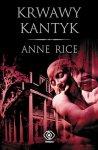 Krwawy kantyk – Anne Rice