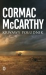 Krwawy południk - Cormac McCarthy