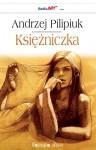 Księżniczka – Andrzej Pilipiuk