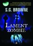Lament zombie - S.G. Browne